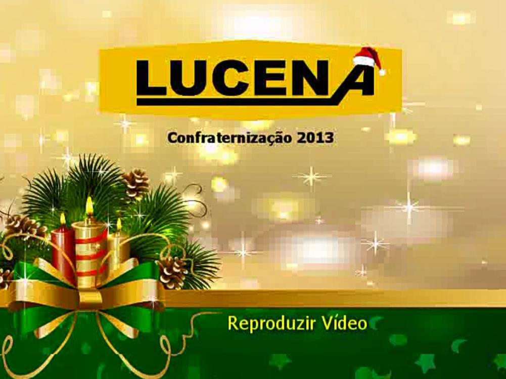 CONFRATERNIZAÇÃO LUCENA 2013